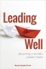 Leading Well: Becoming a Mindful Leader Coach